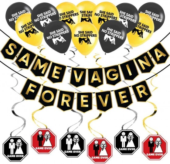 Game Over cards, same Vagina forever banner and she said no strippers balloons, need we say more, you need this on your stag weekend.